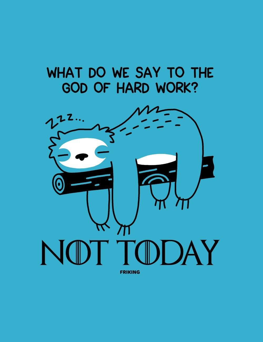 God of Hard Work