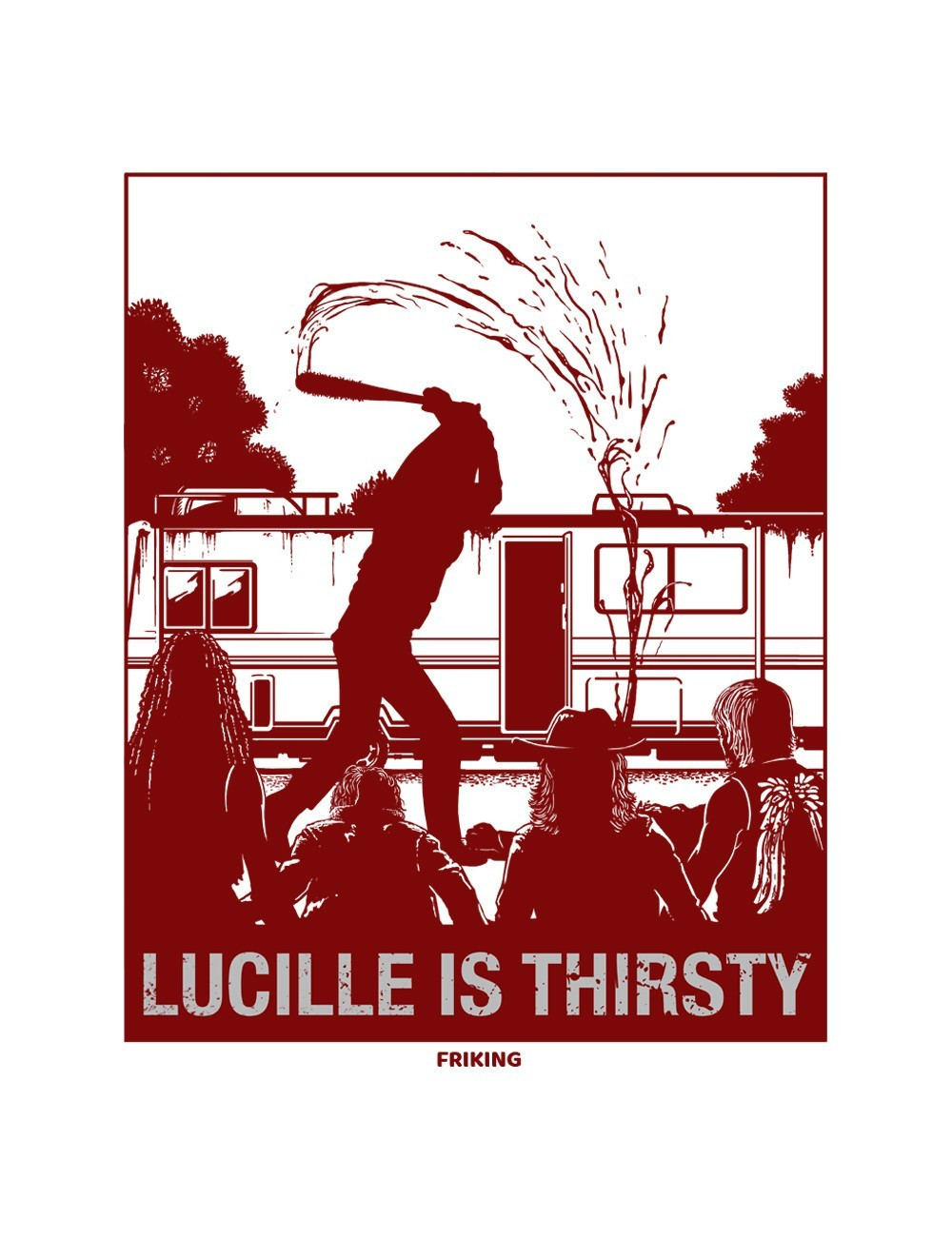 Lucille Is Thirsty