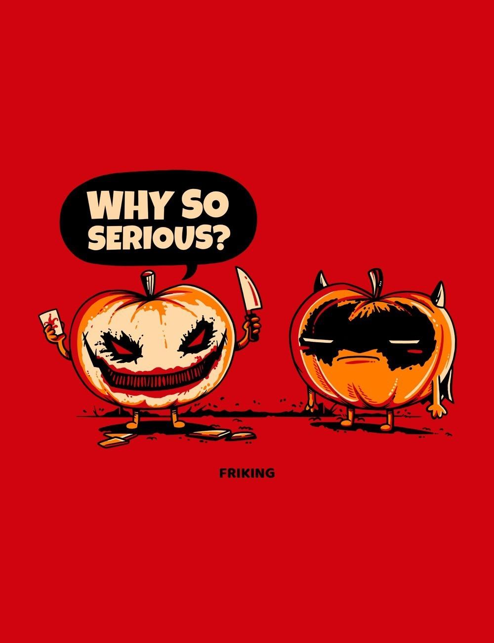 Why so pumpkin?