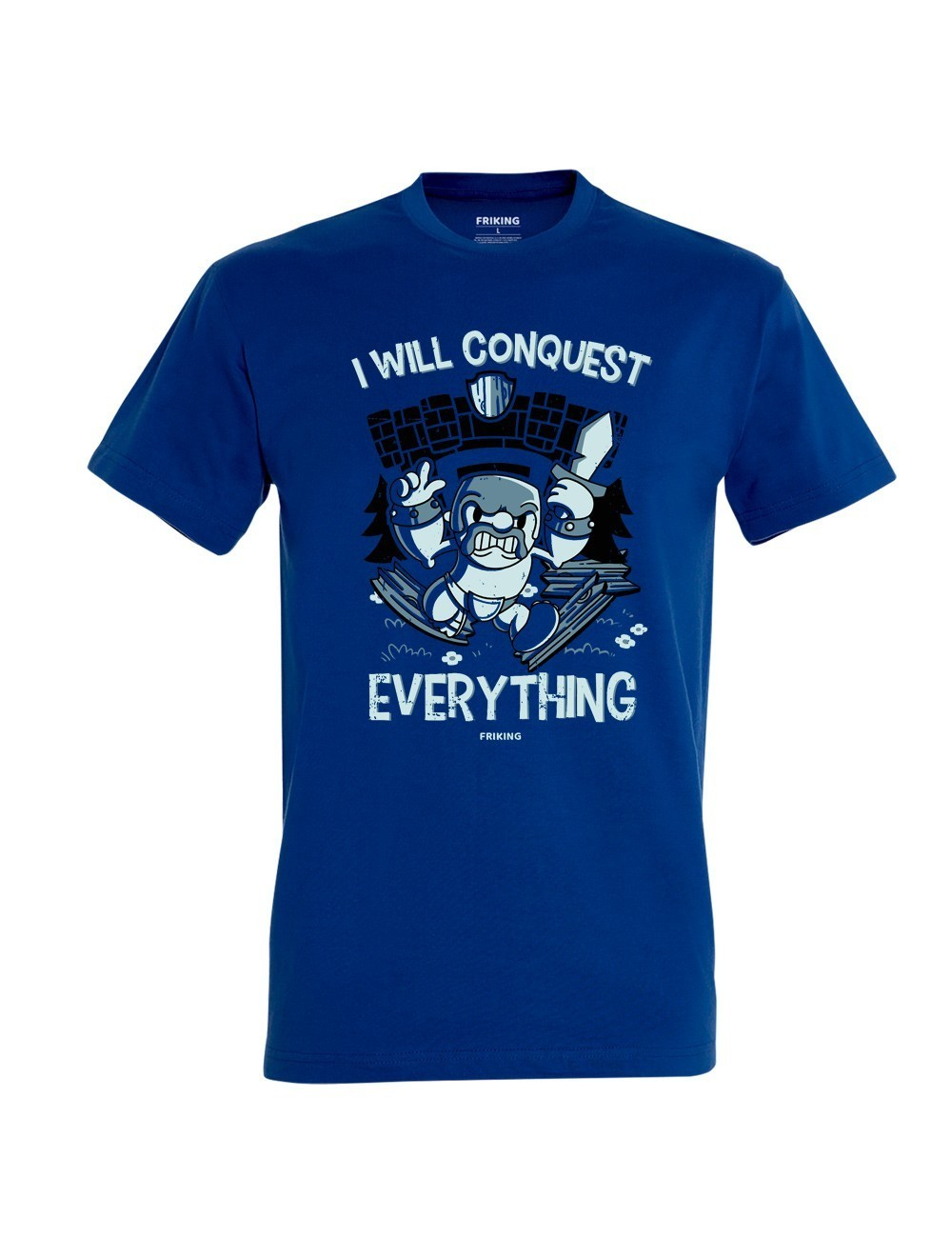 I Will Conquest Everything
