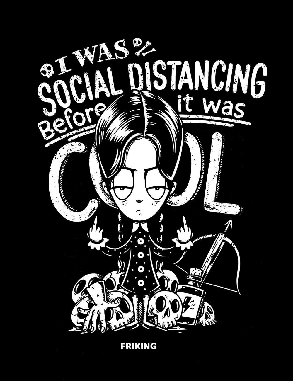 I was social distancing