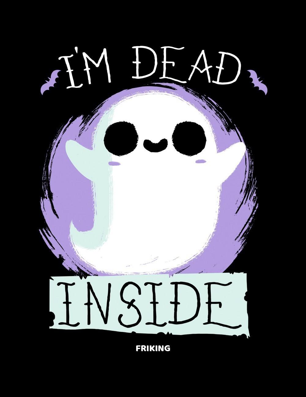 Im dead inside
